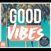 Various Artists: Good Vibes [Ministry of Sound]