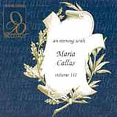 Recitals - An Evening with Maria Callas Vol III