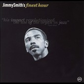 Jimmy Smith (Organ): Jimmy Smith's Finest Hour