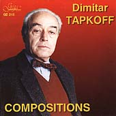 Dimitar Tapkoff: Compositions / Stefanov, Djourov, et al