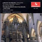 Pachelbel: The Complete Organ Works Vol 11 / Joseph Payne
