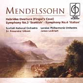 Mendelssohn: Symphonies no 3 & 4, etc / Gibson, Lockhart