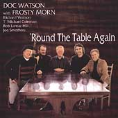 Doc Watson: 'Round the Table Again