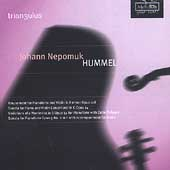 Hummel: Sonatas, Variations, Amusement / Triangulus