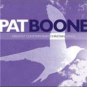 Pat Boone: Greatest Contemporary Christian Songs