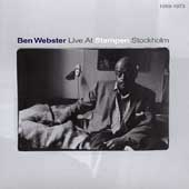 Ben Webster: Live At Stampen Stockholm 1969-73