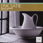 Satie: Piano Works / John White