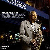 Frank Morgan (Sax): Raising the Standard