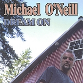 Michael Oneill: Dream On
