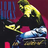 John Hicks: In Concert