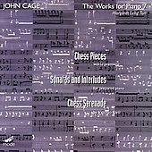 Cage: Piano Works Vol 7 - Chess Pieces / Leng Tan