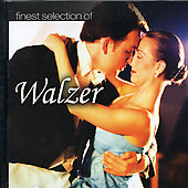 Various Artists: Finest Selection of Walzer