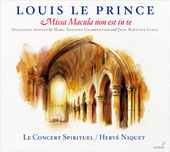 Louis le Prince: Missa Macula non est in te; Motets by Charpentier and Lully / Le Concert Spirituel, Niquet