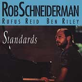 Rob Schneiderman: Standards