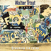 Walter Trout: Breaking the Rules