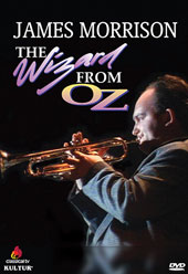 James Morrison: The Wizard From Oz / Jazz trumpeter & trombonist in his debut at the Village Vanguard, New York [DVD]