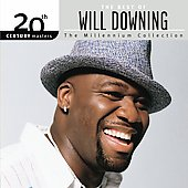 Will Downing: 20th Century Masters: Millennium Collection