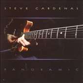 Steve Cardenas: Panoramic