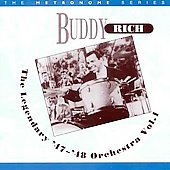 Buddy Rich: Buddy Rich & His Legendary '47-'48 Orchestra