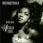 Natalie Cole: Unforgettable: With Love