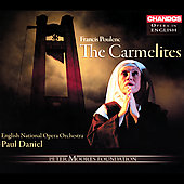 Opera in English - Poulenc: The Carmelites / Daniel