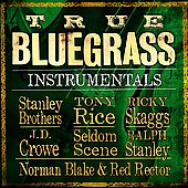 Various Artists: True Bluegrass Instrumentals
