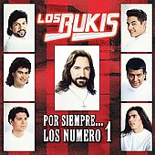 Los Bukis: Por Siempre: Los Numero 1