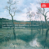 Foerster: Violin Concertos / Zenaty, Belohl&aacute;vek, BBC SO