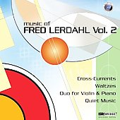 Music of Fred Lerdahl Vol 2 / Paul Mann, Rolf Schulte, Odense SO, et al