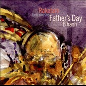 Bob Moses (Drums): Father's Day B'hash *