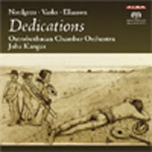 Dedications - Nordgren, Vasks, Eliasson / Juha Kangas, Ostrobothnian Chamber Orchestra