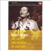 Billie Holiday: The Life and Artistry of Lady Day [Video]