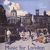 Music for London / Band of the Welsh Guards, Harlow Chorus et al.