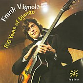 Frank Vignola: 100 Years of Django