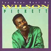 Wilson Pickett: The Very Best of Wilson Pickett [Rhino]