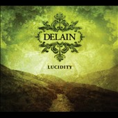 Delain: Lucidity [13 Tracks] [Digipak]
