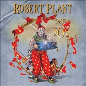 Robert Plant: Band of Joy [Digipak]