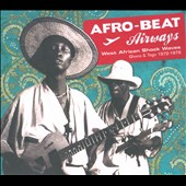 Various Artists: Afro-Beat Airways: West African Shock Waves 1972-1978