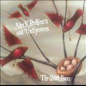 Alec K. Redfearn & the Eyesores: The Quiet Room