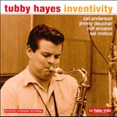 Tubby Hayes: Inventivity