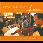 Tiramis&ugrave; f&uuml;r die Seele: Caf&eacute;hausmusik im Janssen