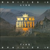 Big Country: Rarities IX