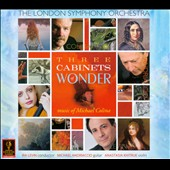 Three Cabinets Of Wonder: Music of Michael Colina