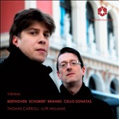 Vienna / Brahms, Beethoven, Schubert Cello sonatas