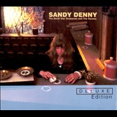 Sandy Denny: The North Star Grassman and the Ravens [Digipak]