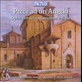 Previous to an Angel: Rare Works of Italian Romanticism for violin & organ / Toschi, organ; Noferini, violin