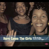 Ernie K-Doe: Here Come the Girls: A History 1960-1970 [Digipak] *