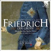 Frederick The Great: Music For The Berlin Court / George Kallweit, Academy for Ancient Music Berlin