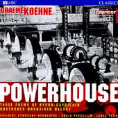 Koehne: Powerhouse, etc / Porcelijn, Furst, et al