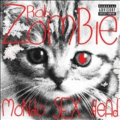 Rob Zombie: Mondo Sex Head [PA] [Digipak]